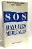 SOS bavures médicales. Gross Benjamin Aimot