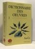 Dictionnaire des oeuvres de tous les temps et de tous les pays - 6 tomes + Index. Bompiani Laffont Robert