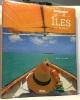Destination : les plus belles îles du monde. Fuchs Ariel