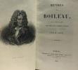 Oeuvres de Boileau avec un choix de notes des meilleurs commentateurs et précédées d'une notice par M. Amar. Boileau