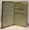 L'auteur de la nature - tome second - ouvrage contenant les principales connoissances de l'histoire naturelle  des vues sur la nature de l'âme  un ...