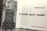 La seconde guerre mondiale - tome premier et second. Cartier Raymond