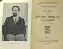 Un cas de pratique médicale - traduit par Denis Roche. Tchékhov Antone
