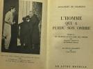 L'homme qui a perdu son ombre précédé de: De Chamisso au royaume des ombres par Alexandre Arnoux  Le grand Adalbert par Paul Gilson. Chamisso Adalbert ...