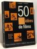 50 idées de films - souvenirs scénarios voyage fantaisie. Monier Pierre
