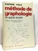 Méthode de graphologie en quinze leçons - préface d'armand lanoux. Foix Pierre