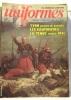Uniformes  les armées de l'histoire 12 numéro non consécutifs: 36-42-44-47-49-51-52-59-60-65-68-98 (de 1977 à 1986) bimestriel. Collectif