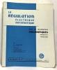 La régulation électrique automatique dans les installations frigorifiques ménagères et commerciales. Ziegler  Ghilardi