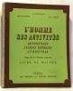 L'homme ses activités arithmétique  système métrique  géométrie - classe de fin d'études primaires - livre du maître. Auneveux - Grandperrin - Rudent