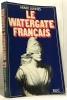 Le watergate français. Jannes Henri