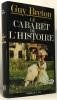 Le cabaret de l'histoire - tome deux. Breton Guy