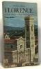 Florence - le guide complet pour la visite de la ville - traduit par Sylvaine Grünberg. Bonechi Edoardo