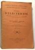 Cours d'électricité - Livre I étude du courant  magnétisme  électrostatique - applications à la téléphonie et à la télégraphie --- 6e édition. Suchet ...