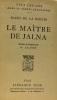 Le maître de Jalna --- feux croisés traduction Lalande. Mazo De La Roche