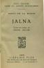 Jalna - traduit de l'anglais par Simone Sallard - feux croisés âme et terres étrangères. Mazo De La Roche