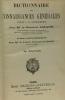 Dictionnaire des connaissances generales utiles a la gendarmerie - 15e édition. Général Amade - Lieutenant Colonel Corsin