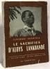 Le sacrifice d'Aloys Lankoandé --- l'aventure missionnaire. Chantoux Alphonse