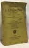 Mémoires de J. Casanova de Seingalt écrits par lui-même suivi de fragments des mémoires du Prince de ligne - tome huitième. Casanova