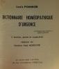 Dictionnaire homéopathique d'urgence - 9e édition revue et complétée - préface du Docteur Paul Boncour. Pommier Louis