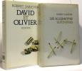 David et Olivier + Les allumettes suédoises --- 2 livres. Sabatier Robert
