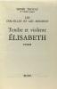 Tendre et violente Elisabeth. Troyat
