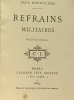 Refrains militairess 16e édition. Déroulède Paul