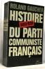 Histoire secrète du parti communiste français. Gaucher Roland
