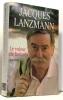 Le voleur de hasards - souvenirs. Lanzmann