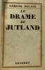 Le drame du Jutland. Delage Edmond