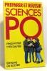 Préparer et réussir Sciences-Po. Ferre V Collectif