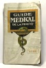 Guide médical de la femme - bibliothèque petit écho de la mode. Collectif