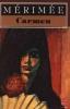 Carmen Et Autres Nouvelles. Mérimée Prosper