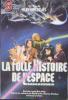 La folle histoire de l'espace. Jovial Bob Stine