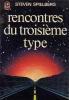 Rencontres Du Troisieme Type. Spielberg Steven