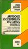Approches sociologiques des classes sociales. Chapoulie Simone  Bosc Serge