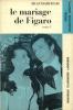 Beaumarchais. Le Mariage de Figaro tome 1. Forestier Louis  Beaumarchais