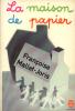 La maison de papier (texte intégral). Mallet-jorris Françoise