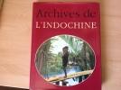 ARCHIVES DE L'INDOCHINE..