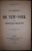 En Amérique - De New-York à La Nouvelle-Orléans - De San Francisco au Canada (avec un index analytique de l'ouvrage) - 2 volumes.. HURET (Jules).