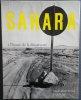Sahara à l'heure de la découverte.. [PHOTOGRAPHIE] - DALAIN (Yvan) & FAVROD (Charles-Henri).