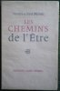 Les Chemins de l'Etre (une discussion).. VERCORS (Jean Bruller, dit) & MISRAKI (Paul).