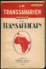 Le Transsaharien, amorce du Transafricain.. VIDAILHET (Jean).