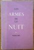 Les Armes de la Nuit.. VERCORS (Jean Bruller, dit).