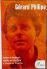 Gérard Philipe, souvenirs et témoignages recueillis par Anne Philipe et présentés par Claude Roy.. [PHILIPE (Gérard)] - PHILIPE (Anne) et ROY ...