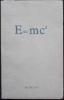 E=mc2. Roman.. BOULLE (Pierre).