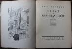 Crime à San-Francisco. Récit orné de huit lithographies originales de Georges Annenkoff.. [ANNENKOFF (Georges)] - DURTAIN (Luc).