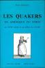 Les Quakers en amérique du nord au XVIIe siècle et au début du XVIIIe.. BRODIN (Pierre).