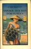 Voyage aux îles fortunées. Insulinde et Moluques.. BLANCHOD (Dr Fred ).