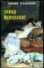 Sarah Bernhardt.. [BERNHARDT (Sarah)] - CASTELOT (André).