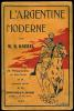 L'Argentine moderne.. KOEBEL (W.H.).